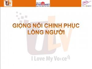 Giọng nói chinh phục lòng người